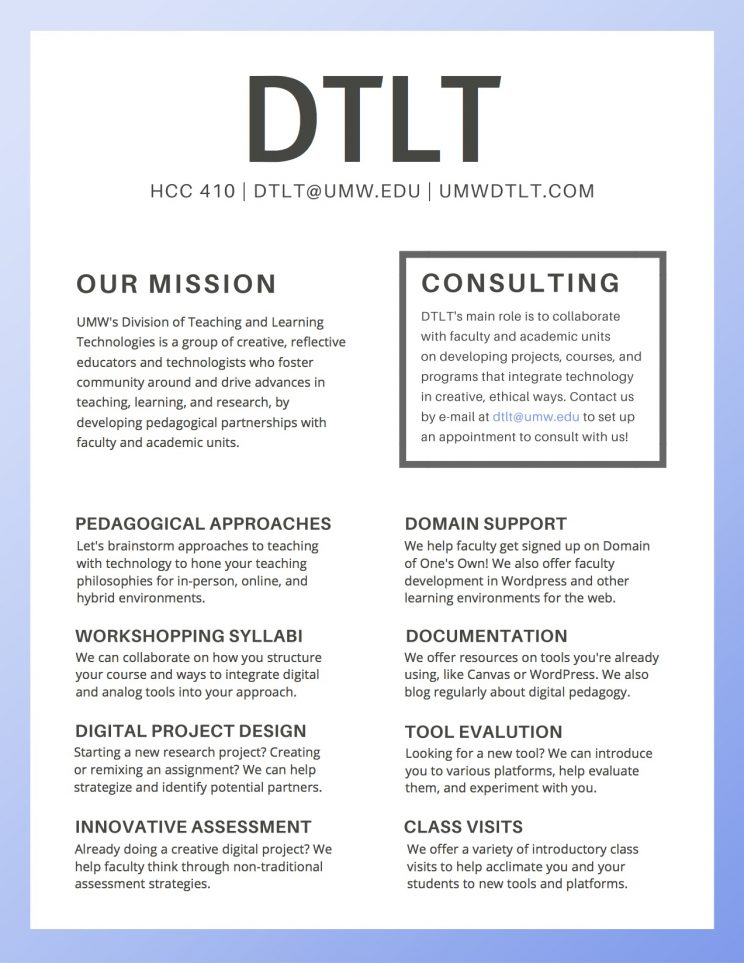 A flyer explaining what DTLT does at UMW. Made with Canva